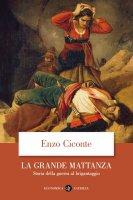 La grande mattanza - Enzo Ciconte