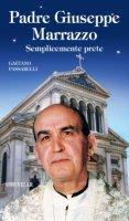 Padre Giuseppe Marrazzo - Gaetano Passarelli