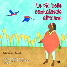 Copertina di 'Le più belle cantafavole africane'