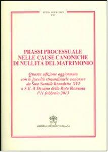 Copertina di 'Prassi processuale nelle cause canoniche di nullità del matrimonio'