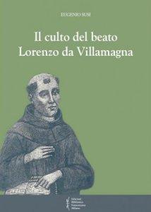 Copertina di 'Il culto del beato Lorenzo da Villamagna'