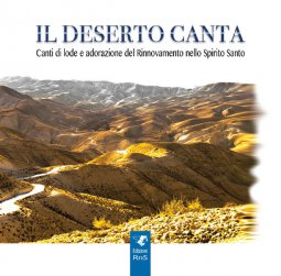 Copertina di 'Il deserto canta. Opuscolo + Compact Disc'