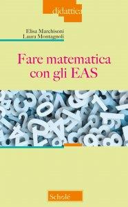 Copertina di 'Fare matematica con gli EAS'