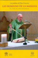 Las homilías de la mañana. En la Capilla de la Domus Sanctae Marthae. Volumen 10 - Francesco (Jorge Mario Bergoglio)