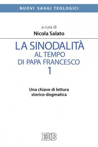 Copertina di 'La sinodalità al tempo di papa Francesco. 1'