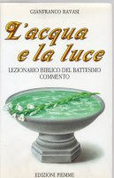 L' acqua e la luce - Gianfranco Ravasi