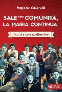 Copertina di 'Sale della comunità, la magia continua'