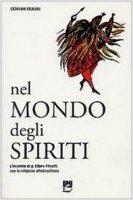 Nel mondo degli spiriti - Munari Giovanni