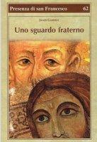 Uno sguardo fraterno - Javier Garrido
