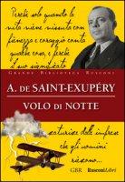 Volo di notte - Saint-Exupéry Antoine