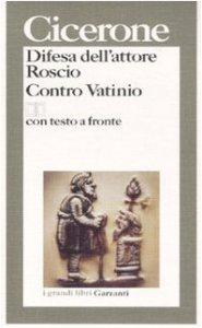 Copertina di 'Difesa dell'attore Roscio. Contro Vatinio. Testo latino a fronte'