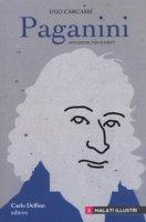 Paganini. Afflizioni, vizi e virtù - Carcassi Ugo