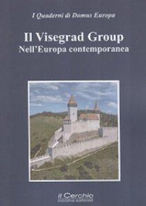 Copertina di 'Il Visegrad Group nell'Europa contemporanea'