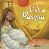 Volti di Pasqua - Anna Peiretti