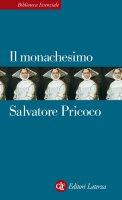 Il monachesimo - Salvatore Pricoco