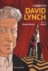 Copertina di 'I segreti di David Lynch'