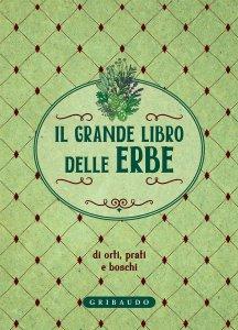 Copertina di 'Il grande libro delle erbe'