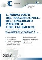 Il nuovo volto del Processo Civile, del Concordato Preventivo e del Fallimento - Massimiliano Di Pirro