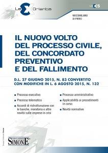 Copertina di 'Il nuovo volto del Processo Civile, del Concordato Preventivo e del Fallimento'