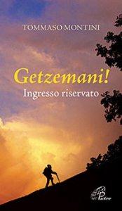 Copertina di 'Getzemani! Ingresso riservato'