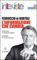 L' informazione che cambia - Ferruccio De Bortoli