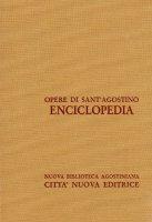 Opera omnia vol. XXXVI - Enciclopedia - Agostino (sant')