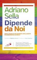 Dipende da Noi - Adriano Sella