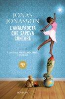 L' analfabeta che sapeva contare - Jonasson Jonas