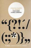 Linguistica e filosofia del linguaggio. Studi in onore di Daniele Gambarara