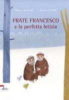 Frate Francesco e la perfetta letizia - Serofilli Loretta