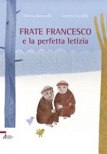 Copertina di 'Frate Francesco e la perfetta letizia'