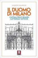 Il Duomo di Milano - Giuseppe Valentini