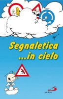 Segnaletica... in cielo - Guerrini Mariarosa