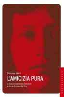Amicizia pura - Simone Weil