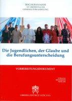 Jovens, a fé e o discernimento vocacional. Documento preparatório. (Os) - Sinodo dei Vescovi