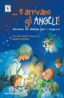 ... e arrivano gli angeli. Novena di Natale per i ragazzi