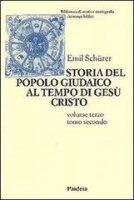 Storia del popolo giudaico al tempo di Gesù Cristo (175 a. C. -135 d. C.) (3/2) - Schürer Emil