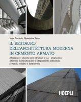 Il restauro dell'architettura moderna in cemento armato - Luigi Coppola