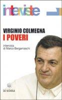 I poveri - Colmegna Virginio, Bergamaschi Marco