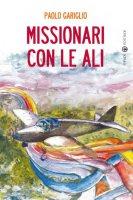 Missionari con le ali