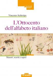 Copertina di 'L'ottocento dell'alfabeto italiano'