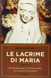 Copertina di 'Le lacrime di Maria'
