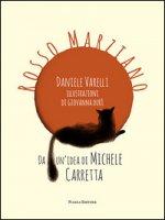 Rosso Marziano - Varelli Daniele