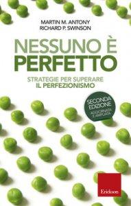Copertina di 'Nessuno è perfetto. Strategie per superare il perfezionismo'