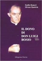 Il dono di don Luigi Bosio - Romeri Emilio, Quattrin Silvano