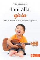 Inni alla gioia - Chiara Bertoglio