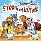 Raccontami la storia del Natale. Audiostoria e canzoni - CD - Aa.Vv.