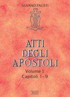 Atti degli Apostoli - Silvano Fausti
