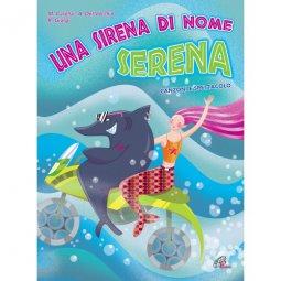 Copertina di 'Una sirena di nome Serena'