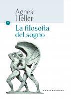 La filosofia del sogno - Ágnes Heller
